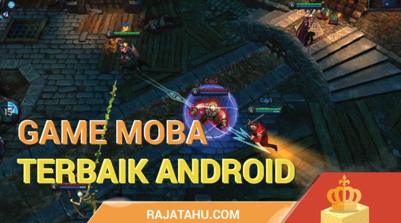 Game-MOBA-Terbaik-Android-Raja-Tahu